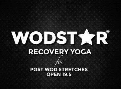 CrossFit Open 19.5 Recovery Yoga Stretching Video
